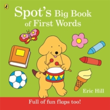 Spot's Big Book Of First Words, Board book Book
