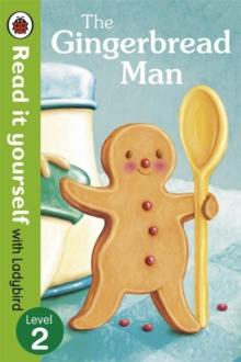 The Gingerbread Man - Read it Yourself with Ladybird : Level 2, Paperback Book