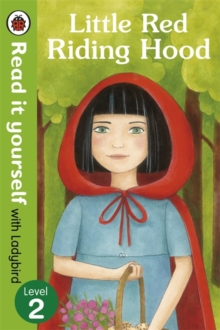 Little Red Riding Hood - Read it Yourself with Ladybird : Level 2, Paperback Book