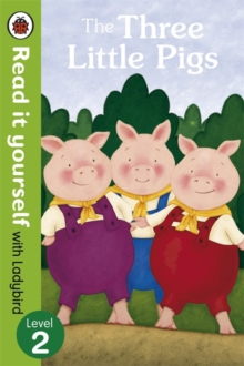 The Three Little Pigs - Read it Yourself with Ladybird : Level 2, Paperback Book