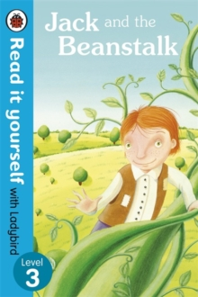 Jack and the Beanstalk - Read it Yourself with Ladybird : Level 3, Paperback Book