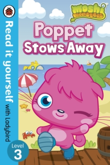 Moshi Monsters: Poppet Stows Away - Read it Yourself with Ladybird : Level 3, Paperback Book