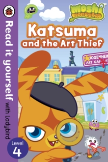 Moshi Monsters: Katsuma and the Art Thief - Read it Yourself with Ladybird : Level 4, Paperback Book