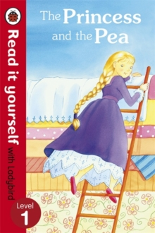 The Princess and the Pea - Read it Yourself with Ladybird : Level 1, Paperback Book