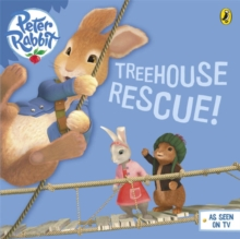 Peter Rabbit Animation: Treehouse Rescue!, Paperback Book