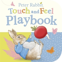 Peter Rabbit: Touch and Feel Playbook, Board book Book