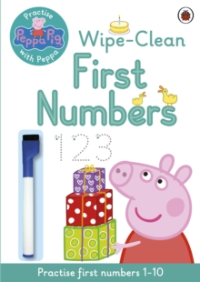 Peppa Pig: Practise with Peppa: Wipe-Clean Numbers, Paperback Book
