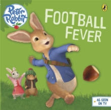 Peter Rabbit Animation: Football Fever!, Paperback Book