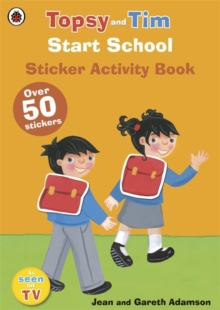 Start School: A Ladybird Topsy and Tim Sticker Activity Book, Paperback Book