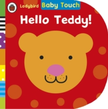 Baby Touch: Hello, Teddy!, Board book Book