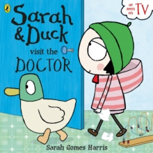 Sarah And Duck Visit The Doctor, Paperback Book
