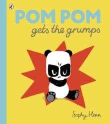 Pom Pom Gets the Grumps, Paperback Book