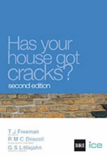 Has Your House Got Cracks? : A Homeowner's Guide to Subsidence and Heave Damage, Paperback Book