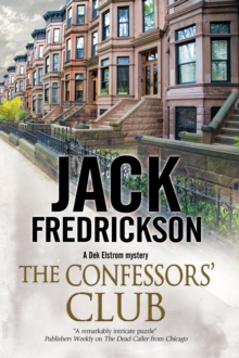 Confessors' Club : A Pi Mystery Set in Chicago, Hardback Book