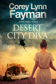 Desert City Diva: A Noir P.I. Mystery Set in California, Hardback Book
