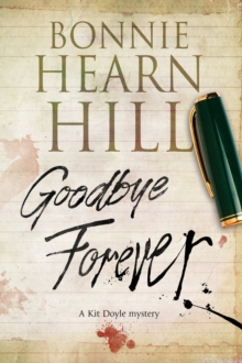 Goodbye Forever : A Woman-in-Jeopardy Thriller, Hardback Book