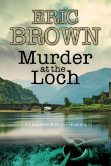 Murder at the Loch : A Traditional Murder Mystery Set in 1950s Scotland, Hardback Book