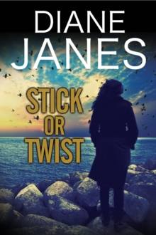 Stick or Twist : A Contemporary Romantic Suspense, Hardback Book