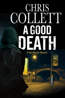 A Good Death, Hardback Book