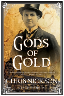 Gods of Gold : A New Police Procedural Series Set in Late Nineteenth Century Leeds, Hardback Book