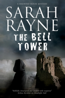 Bell Tower : A Haunted House Mystery, Hardback Book