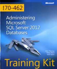 Administering Microsoft SQL Server 2012 Databases : Training Kit (Exam 70-462), Mixed media product Book