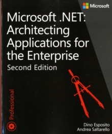 Architecting Applications for the Enterprise : Microsoft .NET, Paperback Book