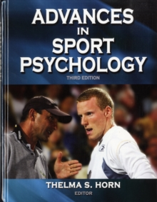 Advances in Sport Psychology - 3rd Edition, Hardback Book