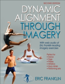Dynamic Alignment Through Imagery - 2nd Edition, Paperback Book