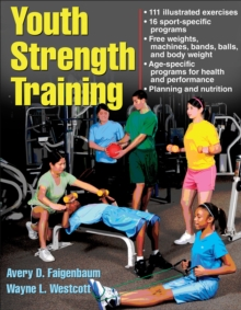 Youth Strength Training:Programs for Health, Fitness and Sport, Paperback Book