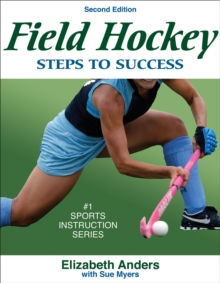 Field Hockey: Steps to Success - 2nd Edition : Steps to Success, Paperback Book