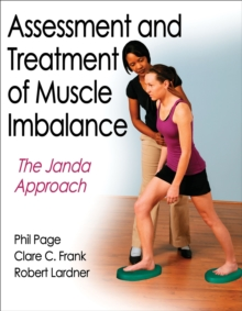 Assessment and Treatment of Muscle Imbalance:The Janda Approach, Hardback Book