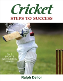 Cricket: Steps to Success : Steps to Success, Paperback Book