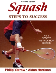 Squash: Steps to Success - 2nd Edition : Steps to Success, Paperback Book
