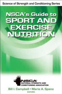 NSCA's Guide to Sport and Exercise Nutrition, Hardback Book