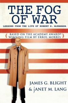 The Fog of War : Lessons from the Life of Robert S. McNamara, Paperback Book