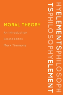 Moral Theory : An Introduction, Paperback Book