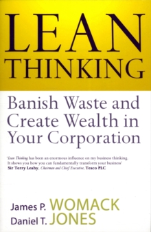 Lean Thinking : Banish Waste and Create Wealth in Your Corporation, Paperback Book
