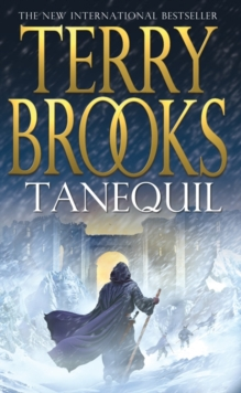 Tanequil: High Druid of Shannara Book Two, Paperback Book