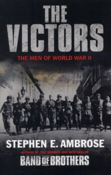 The Victors: The Men of World War II, Paperback Book