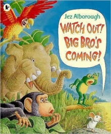 Watch Out! Big Bro's Coming!, Paperback Book
