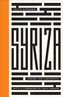 Syriza : Inside the Labyrinth, Paperback Book