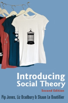 Introducing Social Theory 2E, Paperback Book
