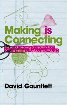 Making is Connecting, Paperback Book