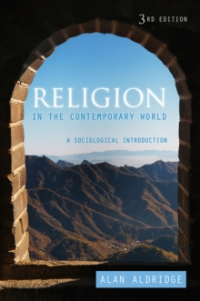 Religion in the Contemporary World - a            Sociological Introduction, 3E, Paperback Book