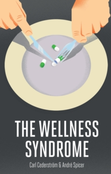 The Wellness Syndrome, Paperback Book