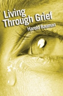 Living Through Grief, Paperback Book