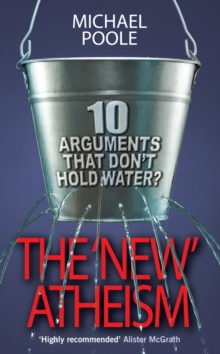 New Atheism : Ten Arguments That Don't Hold Water, Paperback Book
