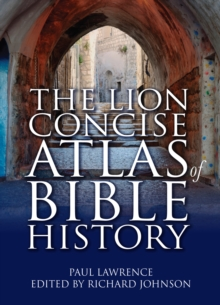 The Lion Concise Atlas of Bible History, Paperback Book