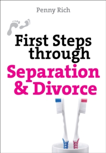 First Steps Through Separation and Divorce, Paperback Book